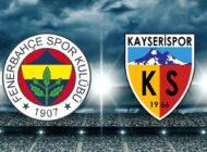 Fenerbahçe – Kayserispor En Yüksek Canlı Bahis Oranları Klasbahis'te!